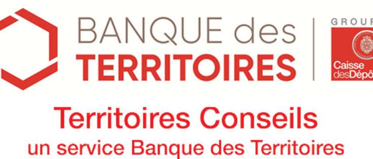 banque des territoires et territoires conseils